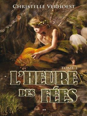 cover image of L'heure des fées