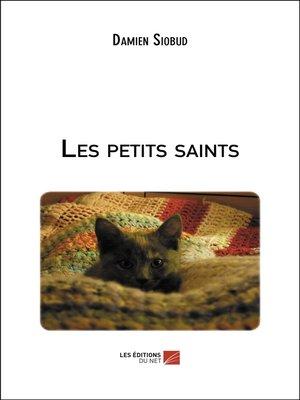 cover image of Les petits saints
