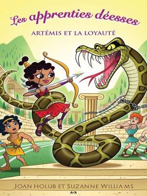 cover image of Artémis et la loyauté