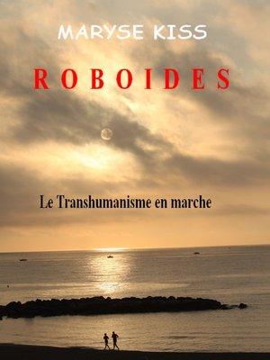 cover image of Roboïdes