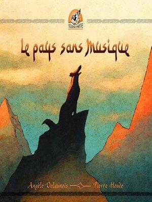 cover image of Le pays sans musique