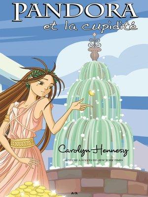 cover image of Pandora et la cupidité