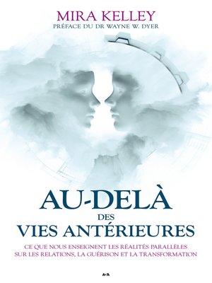 cover image of Au-delà des vies antérieures
