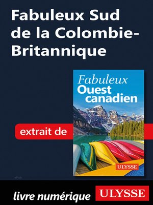 cover image of Fabuleux Sud de la Colombie-Britannique