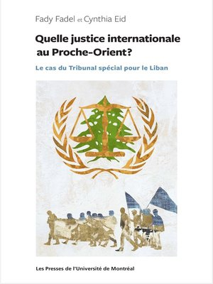 cover image of Quelle justice internationale au Proche-Orient?