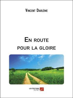 cover image of En route pour la gloire
