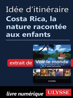 cover image of Idée d'itinéraire Costa Rica, la nature racontée aux enfants