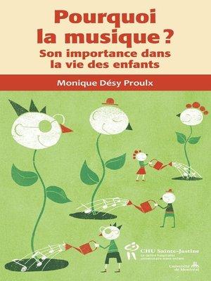 cover image of Pourquoi la musique ?