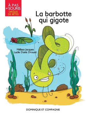 cover image of La barbotte qui gigote