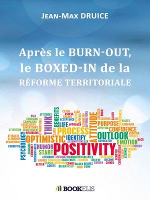cover image of APRÈS LE BURN-OUT, LE BOXED-IN DE LA RÉFORME TERRITORIALE