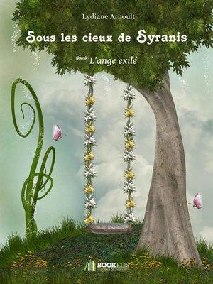 cover image of Sous les cieux de Syranis Tome 3