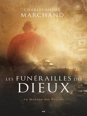 cover image of Les funérailles des Dieux--La Madone des étoiles