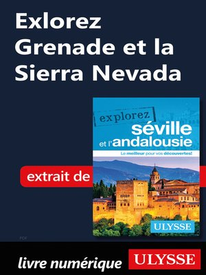 cover image of Explorez Grenade et la Sierra Nevada