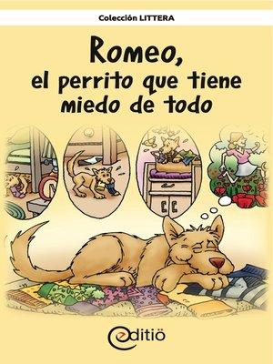 cover image of Romeo, el perrito que tiene miedo de todo