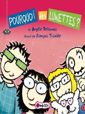 cover image of Pourquoi des lunettes