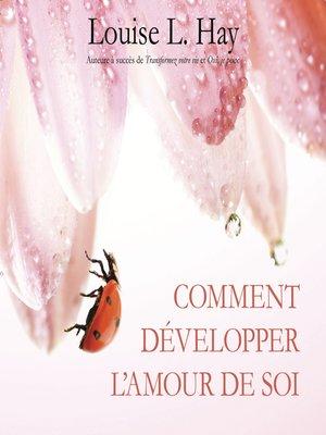 cover image of Comment développer l'amour de soi