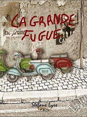 cover image of La grande fugue