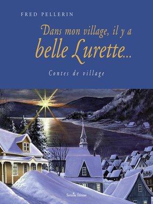 cover image of Dans mon village, il y a belle lurette