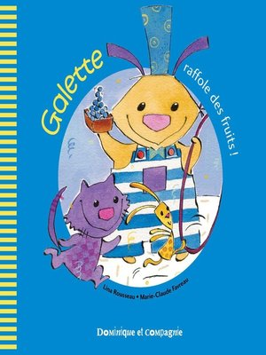 cover image of Galette raffole des fruits !
