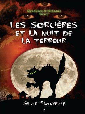 cover image of Les sorcières et la nuit de la terreur