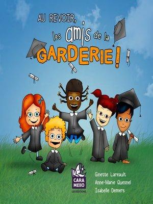 cover image of Au revoir, les amis de la garderie!