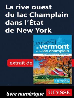 cover image of La rive ouest du lac Champlain dans l'État de New York