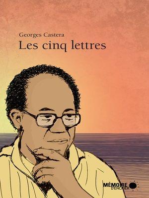 cover image of Les cinq lettres