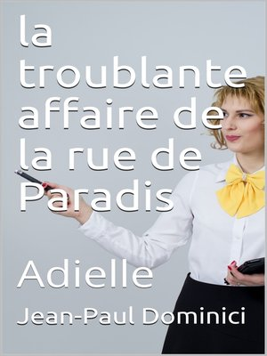 cover image of La troublante affaire de la rue de Paradis