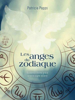cover image of Les anges du zodiaque