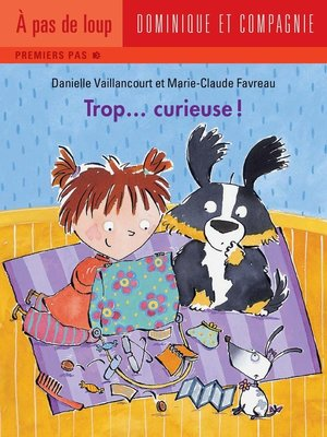 cover image of Trop... curieuse !