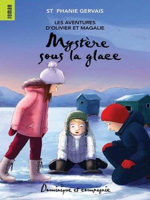 cover image of Mystère sous la glace