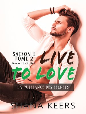 cover image of LIVE TO LOVE--Saison 1--Tome 2 (Nouvelle édition)