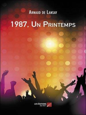 cover image of 1987, Un Printemps