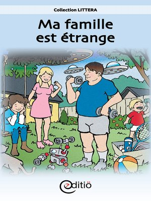 cover image of Ma famille est étrange