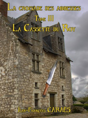 cover image of La Croisade des Abbesses--Tome 3