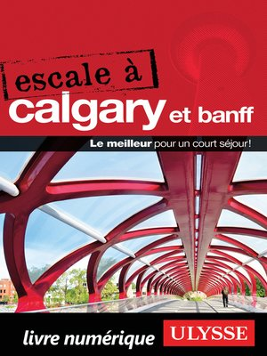 cover image of Escale à Calgary et Banff