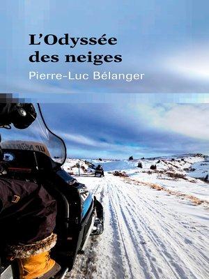 cover image of L'Odyssée des neiges