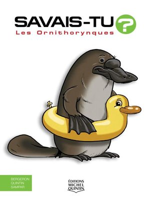 cover image of Savais-tu?--En couleurs 60--Les Ornithorynques