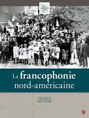 cover image of La francophonie nord-américaine
