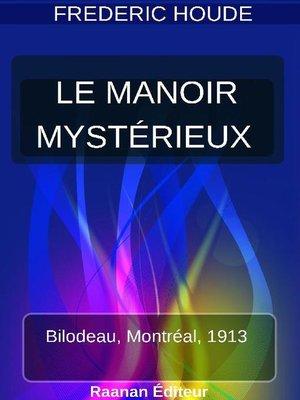 cover image of LE MANOIR MYSTÉRIEUX