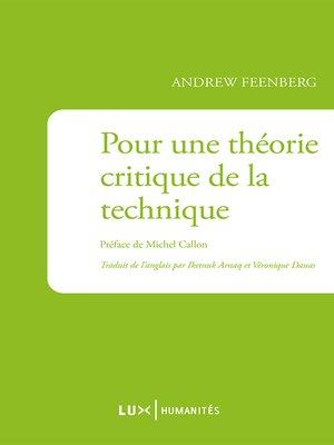 cover image of Pour une théorie critique de la technique