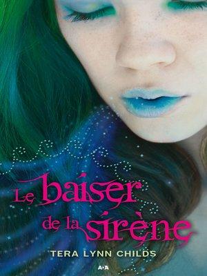 cover image of Le baiser de la sirène