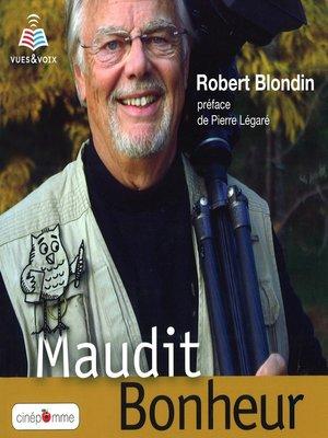 cover image of Maudit bonheur