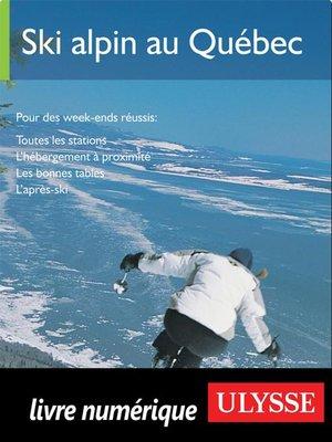 cover image of Ski alpin au Québec