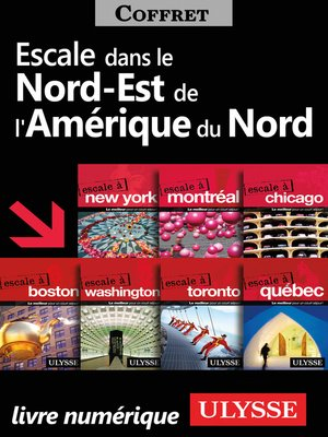 cover image of Escales dans le Nord-Est de l'Amérique du Nord