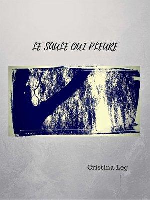 cover image of Le saule qui pleure
