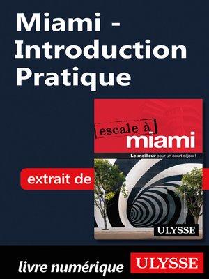 cover image of Miami--Introduction Pratique