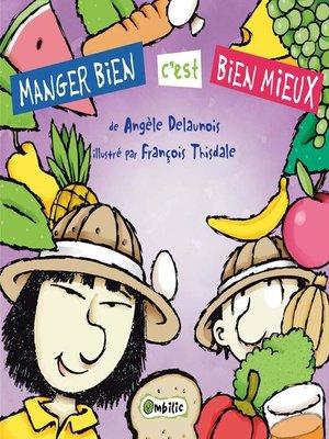 cover image of Manger bien c'est bien mieux