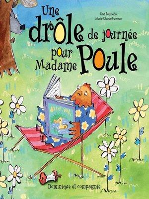 cover image of Une drôle de journée pour Madame Poule