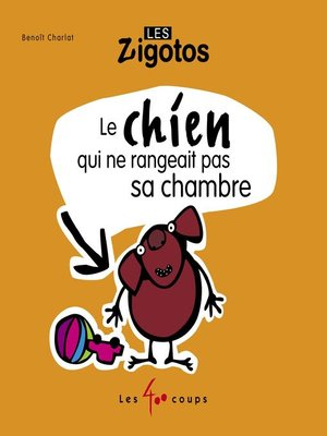 cover image of Chien qui ne rangeait pas sa chambre (Le)